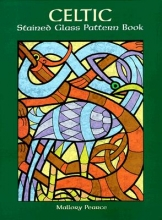Mallory Pearce Celtic Stained Glass Pattern Book