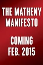 Matheny, Mike The Matheny Manifesto
