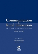 Leeuwis, Cees Communication for Rural Innovation