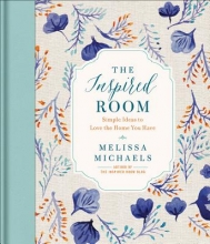 Michaels, Melissa The Inspired Room