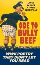 Sadler, John,   Serdiville, Rose Ode to Bully Beef