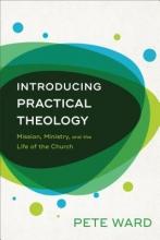 Pete Ward Introducing Practical Theology
