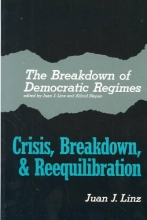 Linz, The Breakdown of Democratic Regimes  - Crisis, Breakdown and Reequilibration. An Introduction