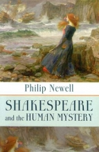 Newell, J. Philip Shakespeare and the Human Mystery