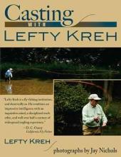 Kreh, Lefty Casting with Lefty Kreh