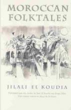 El Koudia, Jilali Moroccan Folktales