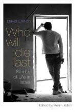 Ehrlich, David Who Will Die Last