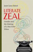 Eldred, Janet Carey Literate Zeal