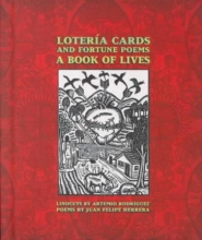 Herrera, Juan Felipe,   Rodriguez, Artemio Loteria Cards and Fortune Poems