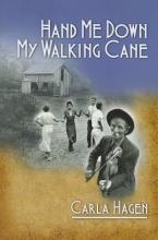Hagen, Carla Hand Me Down My Walking Cane