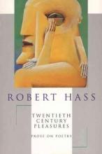 Hass, Robert 20th Century Pleasures