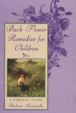 Barbara Mazzarella Bach Flower Remedies for Children