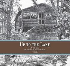 Hegg, Tom Up to the Lake