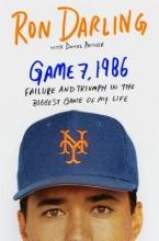 Darling, Ron Game 7, 1986