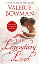 Bowman, Valerie Gale The Legendary Lord