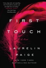 Paige, Laurelin First Touch