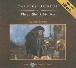 Dickens, Charles Three Short Stories
