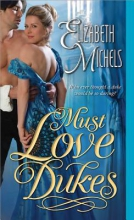 Michels, Elizabeth Must Love Dukes