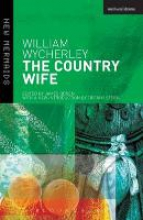 Wycherley, William The Country Wife