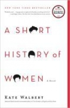 Walbert, Kate A Short History of Women