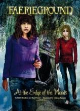 Bracken, Beth,   Fraser, Kay At the Edge of the Woods