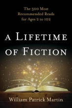 Martin, William Patrick A Lifetime of Fiction