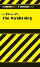 Kelly, Maureen CliffsNotes on Chopin`s The Awakening