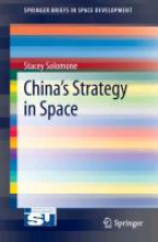 Stacey L. Solomone China`s Strategy in Space