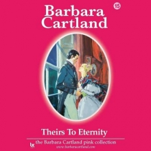 Cartland, Barbara Theirs to Eternity