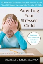 Michelle Bailey Parenting Your Stressed Child