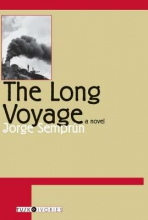 Semprun, Jorge,   Seaver, Richard The Long Voyage
