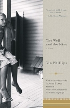 Phillips, Gin The Well and the Mine