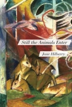Hilberry, Jane Still the Animals Enter