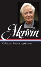 Merwin, W. S. W. S. Merwin Collected Poems 1996-2011