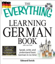 Edward Swick The Everything Learning German Book