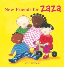 Mylo Freeman, New Friends for Zaza