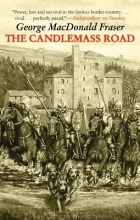 Fraser, George MacDonald The Candlemass Road