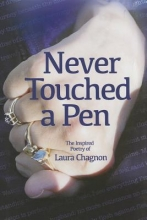 Chagnon, Laura Never Touched a Pen