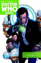 Fiakov, Joshua Hale Doctor Who the Eleventh Doctor Archives Omnibus 2
