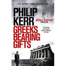 Philip Kerr, Greeks Bearing Gifts