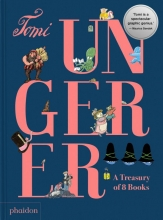 Tomi Ungerer, Tomi Ungerer: A Treasury of 8 Books