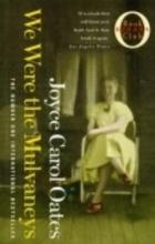 Oates, Joyce Carol We Were the Mulvaneys