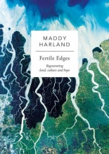 Harland, Maddy Fertile Edges