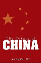 Kerr, Sterling The Future of China