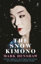 Henshaw, Mark The Snow Kimono