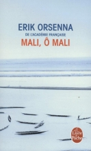 Erik  Orsenna Mali, O Mali