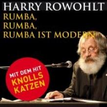 Rowohlt, Harry Rumba, Rumba, Rumba ist modern