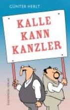 Herlt, Günter Kalle kann Kanzler