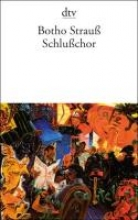 Strauß, Botho Schlußchor