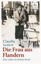 Seifert, Claudia Die Frau aus Flandern